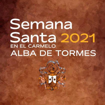 Semana Santa 2021 en el Carmelo – Alba de Tormes
