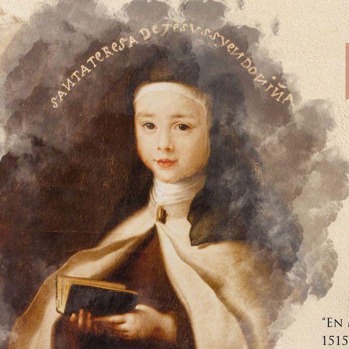 Fiesta del Nacimiento de Santa Teresa de Jesús // 28 marzo (Domingo de Ramos 2021)